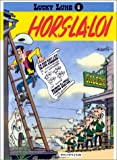 Lucky Luke 6: Hors-La-Loi (French Edition)