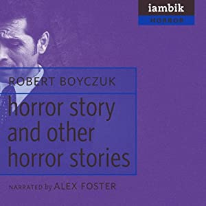 'Horror Story' and Other Horror Stories Audiobook