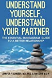 img - for Understand Yourself, Understand Your Partner: The Essential Enneagram Guide to a Better Relationship by Jennifer P Schneider M.D. (2013-07-18) book / textbook / text book