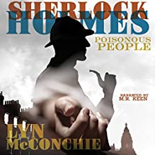 Sherlock Holmes: Poisonous People Audiobook by Lyn McConchie Narrated by Mark Keen