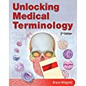 VangoNotes for Unlocking Medical Terminology, 2/e Audiobook by Bruce Wingerd Narrated by Stow Lovejoy, Jessica Tivens