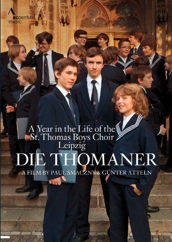 ライプツィヒ、聖トーマス教会少年合唱団の1年 (Die Thomaner ~ A Year in the Life of the St. Thomas Boys Choir Leipzig) [DVD] [輸入盤]