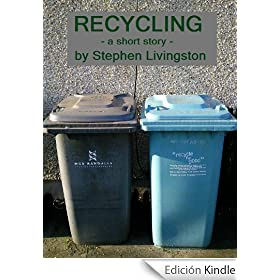 Recycling (a short story) (English Edition)