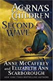 Second Wave (Acorna's Children, Book 2)