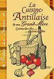 echange, troc Myriam/ Lother - La Cuisine Antillaise de Ma Grand-Mere