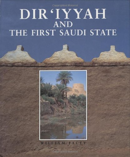 Dir'iyyah and the First Saudi State