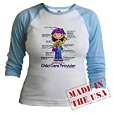 Child Care Provider Jr. raglan Jr. Raglan by CafePress