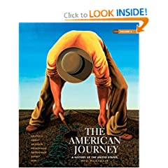 The American Journey: A History of the United States, Brief Edition, Volume 2 Reprint (6th Edition) by David Goldfield,&#32;Carl Abbott,&#32;Virginia DeJohn Anderson and Jo Ann E. Argersinger