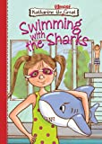 Swimming With the Sharks (Katharine the Almost Great) (Katherine the Almost Great)