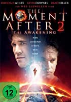 The Moment After 2 - The Awakening