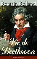 Vie de Beethoven (L'�dition int�grale)