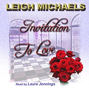 Invitation to Love | [Leigh Michaels]