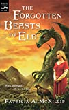 The Forgotten Beasts of Eld (Magic Carpet Books) (0152055363) by McKillip, Patricia A.