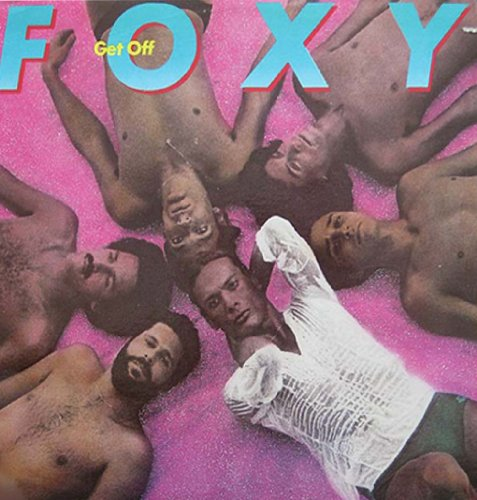 Foxy-Get Off-Remastered-CD-2013-DLiTE Download