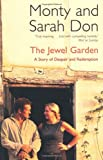 img - for The Jewel Garden: A Story of Despair and Redemption book / textbook / text book