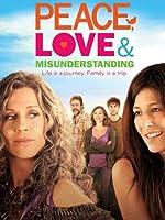 Peace Love And Misunderstanding
