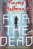 For the Dead (A Poke Rafferty Novel)