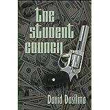The Student Council ~ David Dasilma
