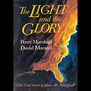The Light and the Glory Audiobook