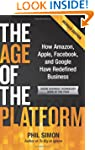 The Age of the Platform: How Amazon,...