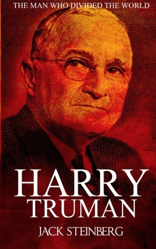 Harry Truman: The Man Who Divided the World (Man Of The World compare prices)