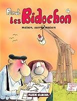 Les Bidochon, tome 4 : Maison sucrée maison