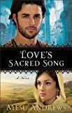 img - for Love's Sacred Song ( Book #2): A Novel book / textbook / text book