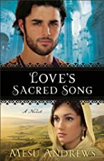 Love's Sacred Song ( Book #2): A Novel (Treasures of His Love)