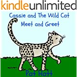 Cassie and The Wild Cat: Meet and Greet