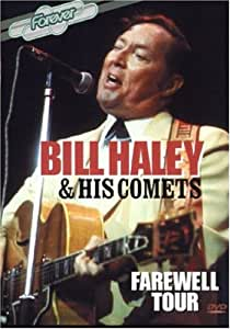 Bill Haley and His Comets: The Farewell Tour