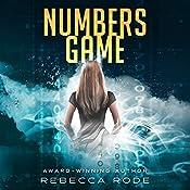 Numbers Game: Numbers Game Saga Book 1   Rebecca Rode