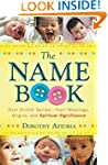 The Name Book: Over 10,000 Names - Th...