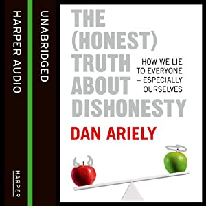 The (Honest) Truth about Dishonesty Audiobook