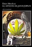 img - for El amante de Janis Joplin (Spanish Edition) book / textbook / text book