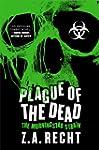 Plague of the Dead: The Morningstar Saga