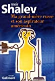 Ma grand-m�re russe et son aspirateur am�ricain