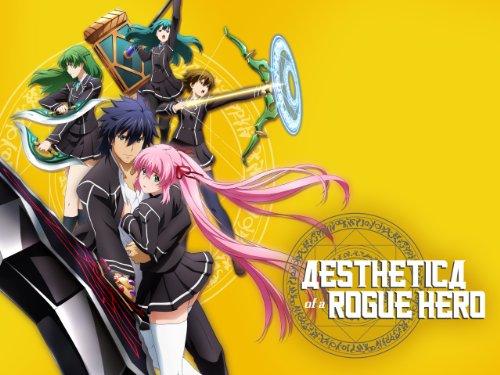 Aesthetica of a Rogue Hero Season 1