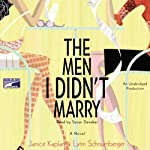 The Men I Didn't Marry | Janice Kaplan,Lynn Schnurnberger