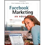 Facebook Marketing: An Hour a Dayby Chris Treadaway