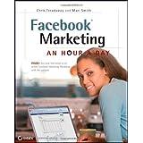 Facebook Marketing: An Hour a Dayby Chris Treadaway