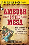 img - for Ambush on the Mesa (Prologue Western) book / textbook / text book