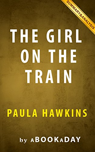 The Girl on the Train: A Novel by Paula Hawkins | Summary &