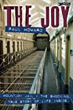 The Joy: Mountjoy Jail: The shocking, True Story of Life on the Inside (0862784913) by Paul Howard