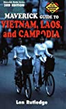 img - for The Maverick Guide to Vietnam, Laos, and Cambodia: 3rd Edition book / textbook / text book