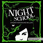 Um der Hoffnung willen (Night School 4) | C. J. Daugherty