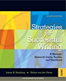 Strategies for Successful Writing: A Rhetoric, Research Guide, Reader and Handbook Value Package (includes MyCompLab NEW with Pearson eText Student Access ) (0205630367) by Reinking, James A.