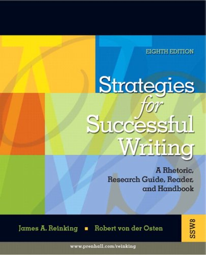 Strategies for Successful Writing: A Rhetoric, Research Guide, Reader and Handbook Value Package (includes MyCompLab NEW