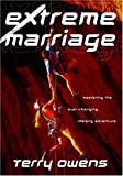 img - for Extreme Marriage: Mastering the Ever-Changing, Life-Long Adventure book / textbook / text book