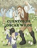 Cuentos de Oscar Wilde (Biblioteca Mágica nº 2) (Spanish Edition)
