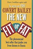 The New Fit or Fat (0395585643) by Bailey, Covert